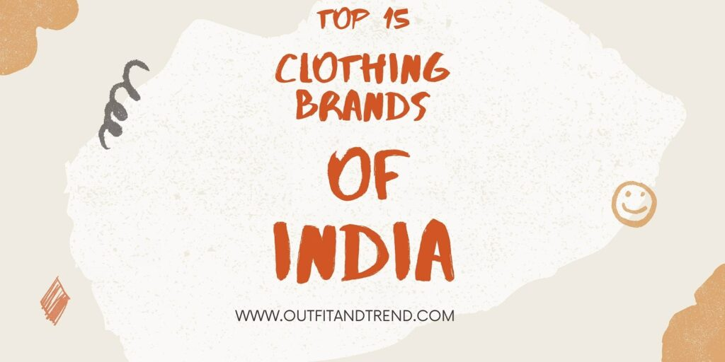 clothing brands of india